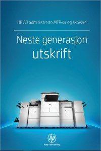 HP A3 adminstrerte MFPer og skrivere - Neste generasjon utskrift